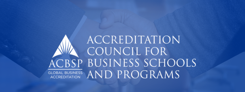 School of Business Granted ACBSP Accreditation